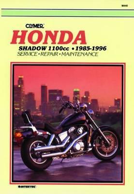Honda VT1100C Shadow 1985-1996 Repair Manual