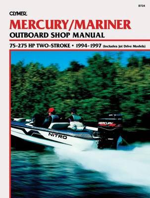 Mercury Mariner 75-275 HP 2-Stroke Outboard 1994-1997 Repair Manual