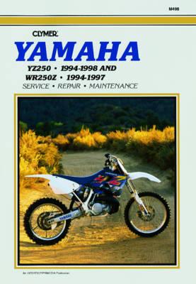Yamaha YZ250 1994-1998 & WR250Z 1994-1997 Repair Manual