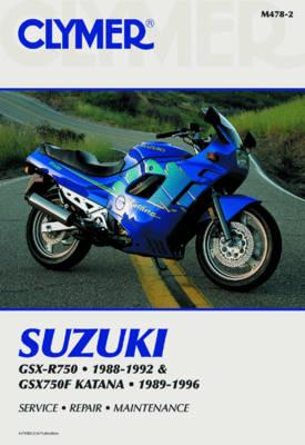 Suzuki GSX-R750 1988-1992 & GSX750F Katana 1989-1996 Repair Manual