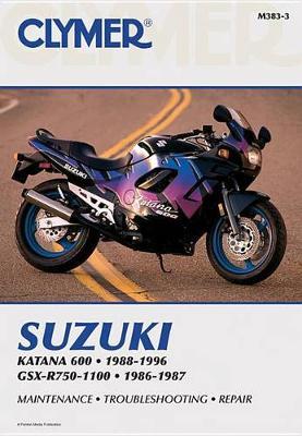 Suzuki Katana 600 1988-1996 & GSX-R750-1100 1986-1987 Repair Manual