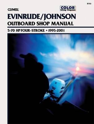 Evinrude/Johnson 5-70 HP 4-Stroke Outboard 1995-2001 Repair Manual