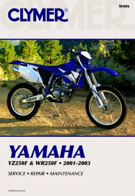 Clymer Yamaha Yz/Wr250F 2001-2003