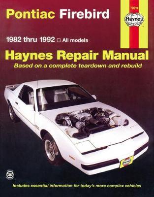 Pontiac Firebird 1982-1992 Repair Manual