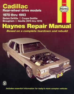 Cadillac RWD DeVille, Brougham & Seville 1970-1993 Repair Manual