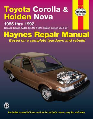 Toyota Corolla AE80, AE82/AE90/AE92, Holden Nova LE/LF 1985-1992 Repair Manual