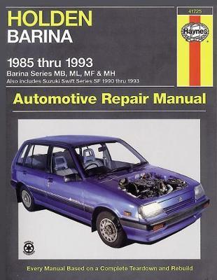 Holden Barina MB, ML, MF, MH/Suzuki Swift SF 1985-1993 Repair Manual