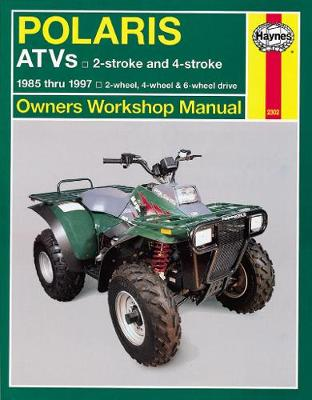 Polaris 250cc-500cc 2&4-stroke 2/4/6WD ATVs 1985-1997 Repair Manual
