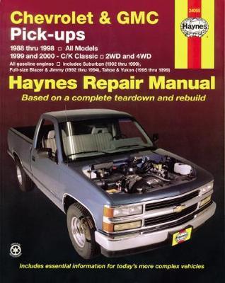Chevrolet & GMC Pick-ups 1988-1998, C/K Classic 1999-2000 Repair Manual