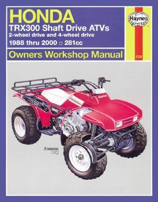 Honda TRX300 Shaft Drives 1988-2000 Repair Manual