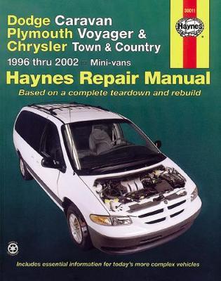 Dodge Caravan, Plymouth Voyager, Chrysler Town & Country 1996-2002 Repair Manual