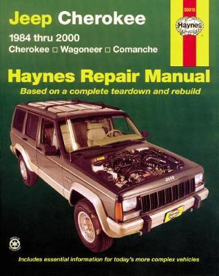 Jeep Cherokee, Comanche, Wagoneer Ltd Petrol 1984-2001 Repair Manual