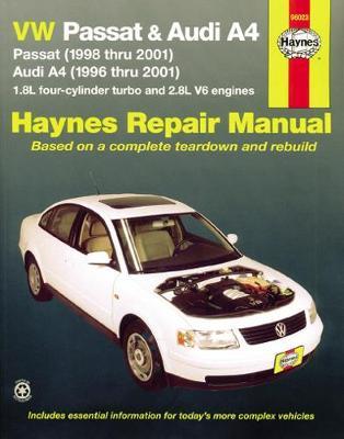 VW Passat & Audi A4 1996-2005 Repair Manual