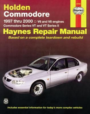 Holden Commodore VT, VX, VY, VZ 1997-2006 Repair Manual