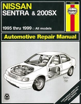 Nissan Sentra & 200SX 1995-2006 Repair Manual