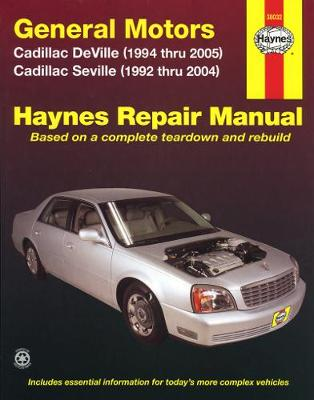 Cadillac DeVille 1994-2005, Seville 1992-2004, & DTS 2006-2010 Repair Manual