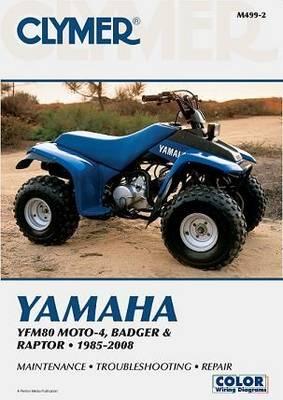 Yamaha YFM80 Moto-4, Badger and Raptor ATV 1985-2008 Repair Manual