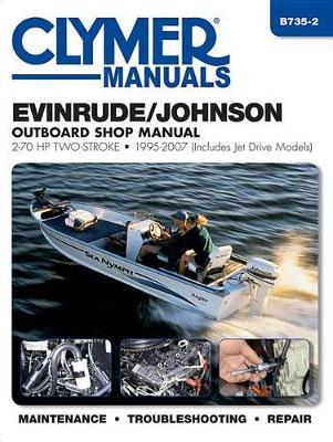 Clymer Evinrude/Johnson 2-70 Hp, 2-Stroke Outboard: 1995-2007