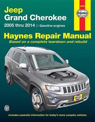Jeep Grand Cherokee 2005-2014 Repair Manual