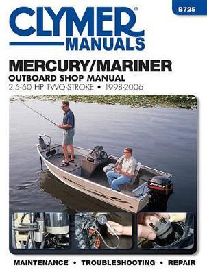 Clymer Mercury/Mariner 2.5-60 Hp 2-Stroke Outboard: 1998 - 06