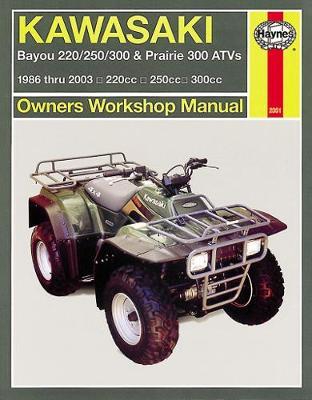Kawasaki Bayou & Prarie ATVs (86 - 11): 1986 - 2011