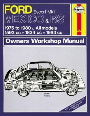 Ford Escort Mexico & RS Mk II Owner's Workshop Man