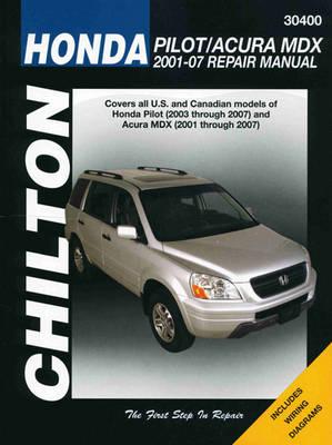 Honda Pilot/Acura MDX (01-07) (Chilton): 2001 - 2007