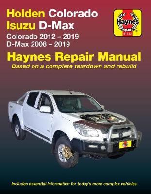Holden Colorado 2012-2019/Isuzu D-Max 2008-2019 Repair Manual