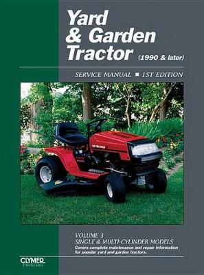 Yard & Garden Tractor Vol.3 Repair Manual