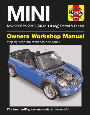 Mini Petrol & Diesel (Nov 06 -13) 56 to 13: 2006-2013