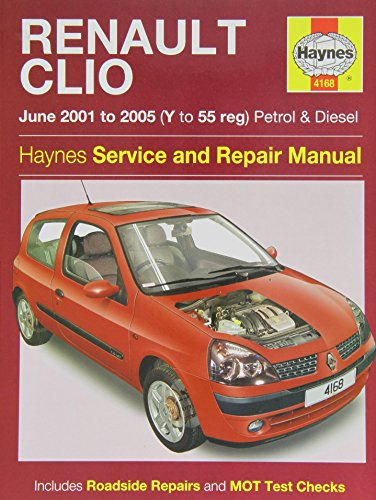Renault Clio Petrol and Diesel Service and Repair Manual: 2001 to 2005