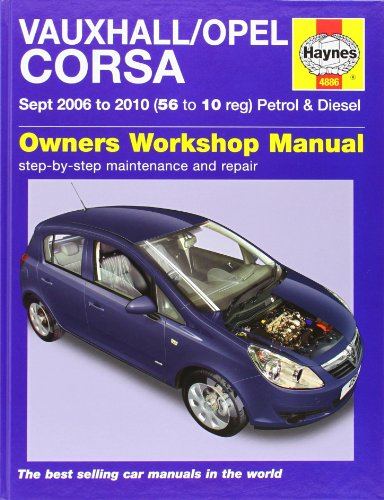 Vauxhall/Opel Corsa Petrol and Diesel Service and Repair Manual: 2006 to 2010