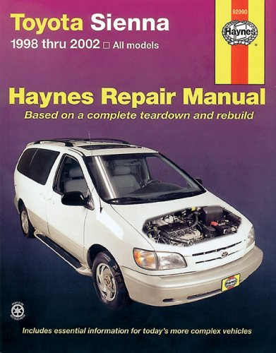 Toyota Sienna Automotive Repair Manual: 1998 to 2002