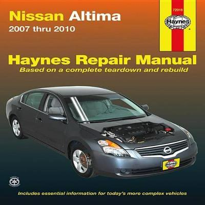Nissan Altima Service and Repair Manual: 2007 to 2010