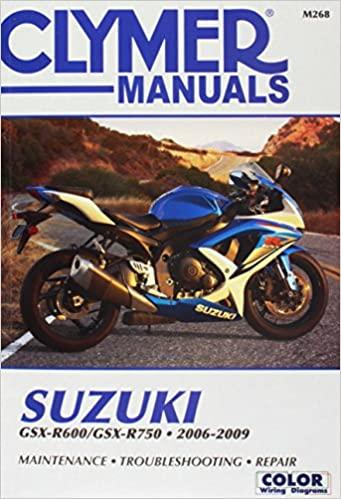 Clymer Suzuki GSX-R600/GSX-R750: 2006-2009