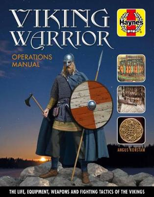 Book cover for product 9781785211737 Viking Warrior: The Life, Equiptment, Weapons and Fighting Tactics of the Vikings