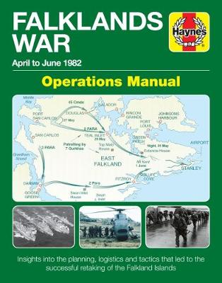 Book cover for product 9781785211850 The Falklands War Operations Manual: April to June 1982