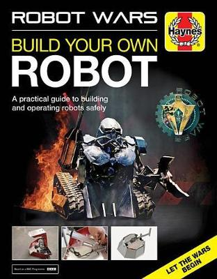 Book cover for product 9781785211867 Robot Wars Build Your Own Robot