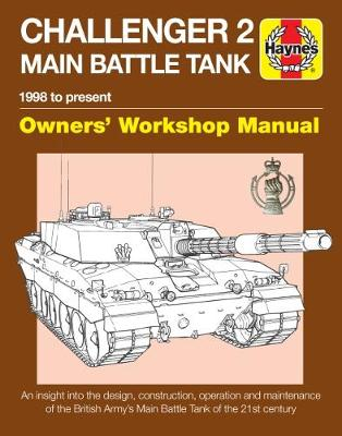 Book cover for product 9781785211904 Challenger 2 Main Battle Tank Manual