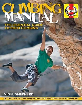 Book cover for product 9781785212611 Climbing Manual: The essential guide to rock climbing