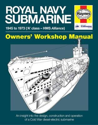 Book cover for product 9780857333896 Royal Navy Submarine Manual: 1945 onward ('A' class - HMS Alliance)